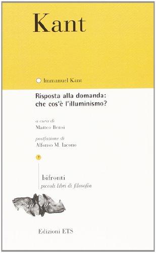 9788846735362: Risposta alla domanda: che cos'è l'Illuminismo?