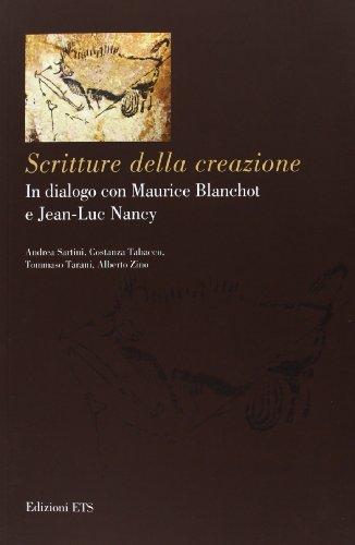 9788846736192: Scritture della creazione. In dialogo con Maurice Blanchot e Jean-Luc Nancy