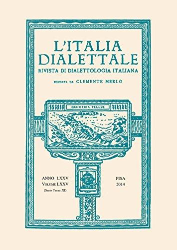L Italia Dialettale. Rivista di Dialettologia Italiana.