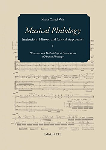 9788846742445: Musical philology. Institutions, history and critical