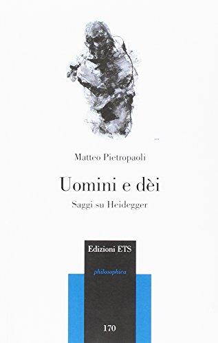 Uomini e dei. Saggi su Heidegger (Paperback): Matteo Pietropaoli