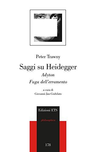 Saggi su Heidegger. Adyton. Fuga dall'erramento: Peter Trawny