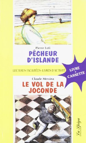 Pecheur D Islande/Le Vol De LA Joconde: Pierre Loti, Claude
