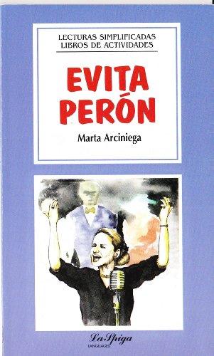 9788846812575: La Spiga Readers - Lecturas Simplificadas (A2/B1): Evita Peron (Spanish Edition)