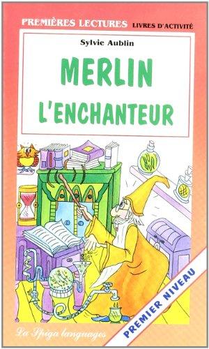 Merlin L Enchanteur (Paperback): S Aublin