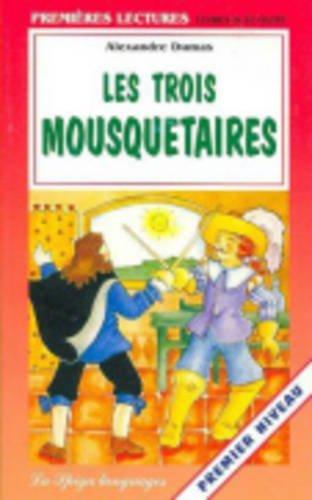 Les Trois Mousquetaires (Premieres Lectures) (French Edition): Dumas, Alexandre