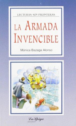 9788846819680: La Spiga Readers - Lecturas Sin Fronteras (B2): LA Armada Invencible (Spanish Edition)