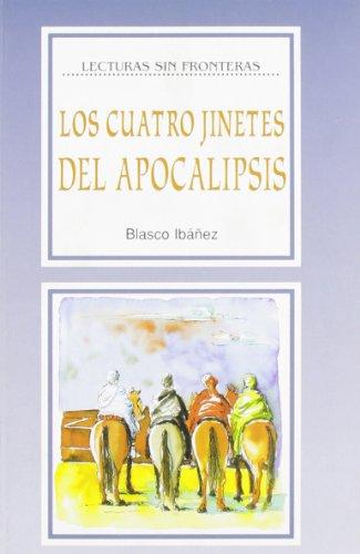 9788846821164: La Spiga Readers - Lecturas Sin Fronteras (B2): Los Cuatros Jinetes Del Apocalipsis (Spanish Edition)