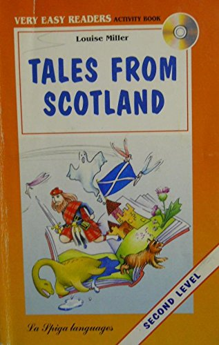 9788846822314: La Spiga Readers - Very Easy Readers (A1/A2): Tales from Scotland + CD