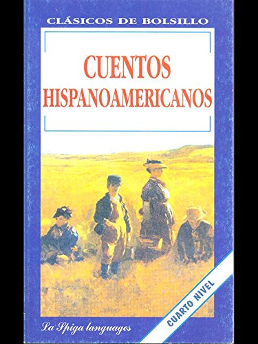 9788846822628: La Spiga Readers - Clasicos De Bolsillo (C1/C2): Cuentos Hispanoamericanos