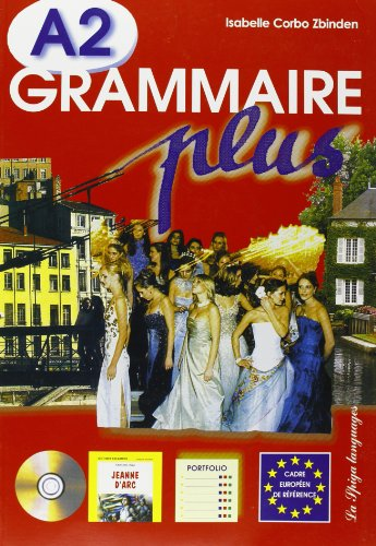 GRAMMAIRE PLUS A2: CORBO ZBINDEN ISABELLE