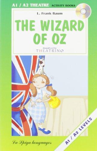9788846823625: La Spiga Readers - Theatre (A1/A2): The Wizard of Oz + CD