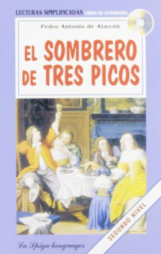 9788846823731: La Spiga Readers - Lecturas Simplificadas (A2/B1): El Sombrero De Tres Picos + CD (Spanish Edition)