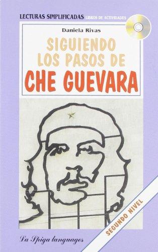 9788846824523: Siguiendo los pasos de Che Guevara. Con CD