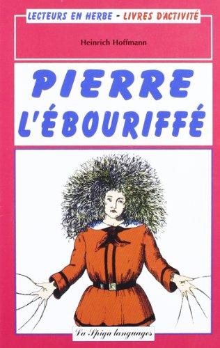 9788846826602: La Spiga Lectures En Herbe: Pierre L'Ebouriffe + CD