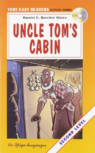 9788846827050: La Spiga Readers - Very Easy Readers (A1/A2): Uncle Tom's Cabin Crew + CD