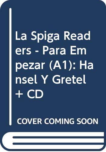 9788846827241: La Spiga Readers - Para Empezar (A1): Hansel Y Gretel + CD (Spanish Edition)