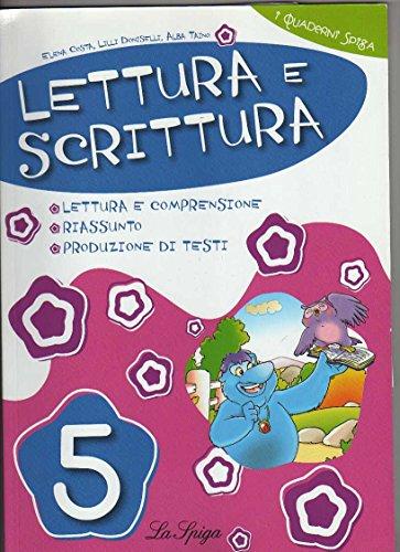 9788846827531: Lettura e scrittura. Per la 5ª classe elementare