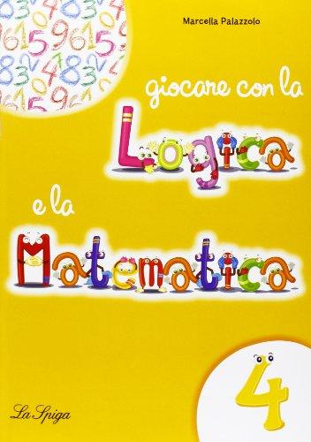 9788846829924 Giocare Con La Logica E La Matematica Per La Scuola