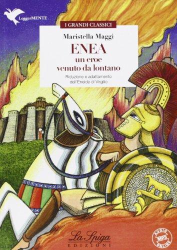 9788846830715: Enea, un eroe venuto da lontano. Con espansione online
