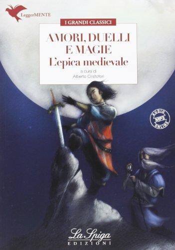 9788846831279: Amori, duelli e magie. L'epica medievale. Con espansione online