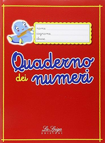 9788846833624: Quaderno dei numeri. Per la Scuola elementare