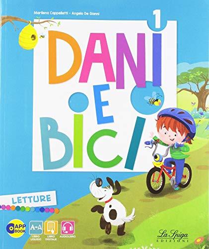 9788846839145: Dani e bici. Per la Scuola elementare. Con e-book. Con espansione online: 1