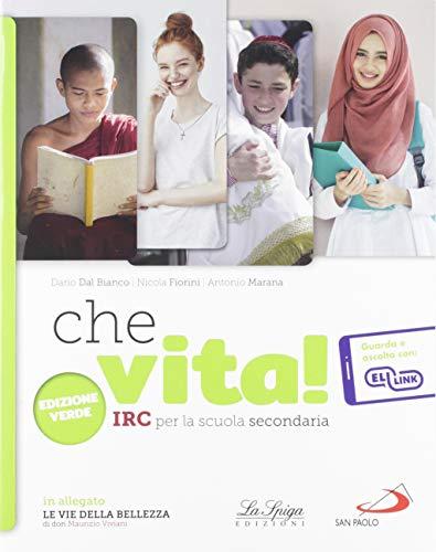 9788846839480: Che vita. Ediz. verde. Per la Scuola media. Con e-book. Con espansione online