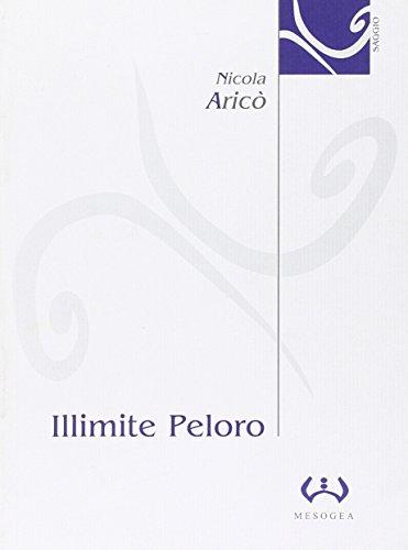 Illimite Peloro: Interpretazioni del confine terracqueo : Nicola Arico