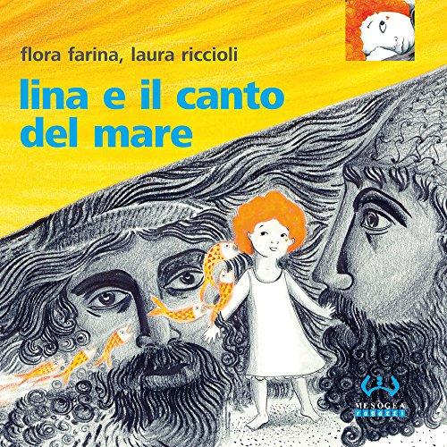 Lina e il canto del mare (Paperback): Flora Farina