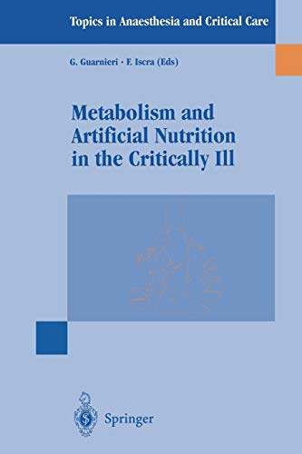 9788847000421: Metabolism and Artificial Nutrition in the Critically Ill (Topics in Anaesthesia and Critical Care)