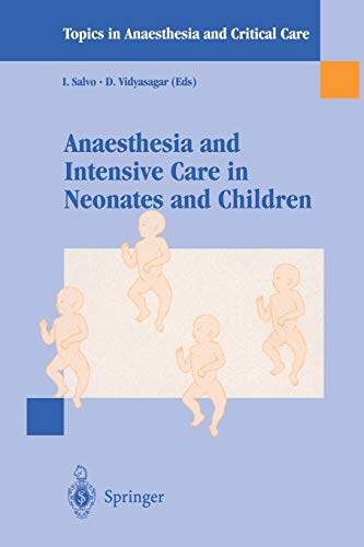 9788847000438: Anaesthesia and intensive care in neonates and children