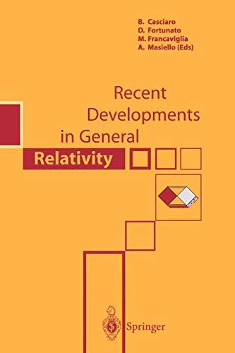 Recent Developments in General Relativity