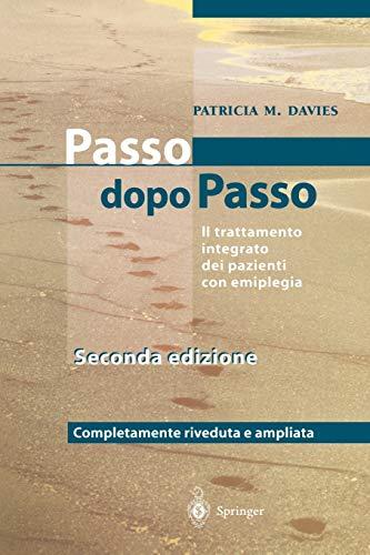 9788847001282: Steps to Follow - Passo dopo Passo: Il trattamento integrato dei pazienti con emiplegia (Italian Edition)