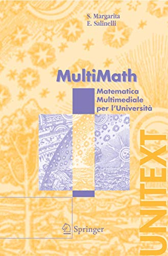 9788847002289: MultiMath: Matematica Multimediale per l'Università (UNITEXT) (Italian Edition)