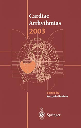 Cardiac Arrhythmias 2003: Proceedings of the 8th International Workshop on Cardiac Arrhythmias