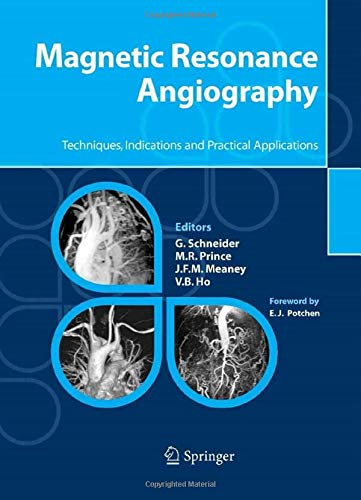 9788847002661: Magnetic Resonance Angiography: Techniques, Indications and Practical Applications