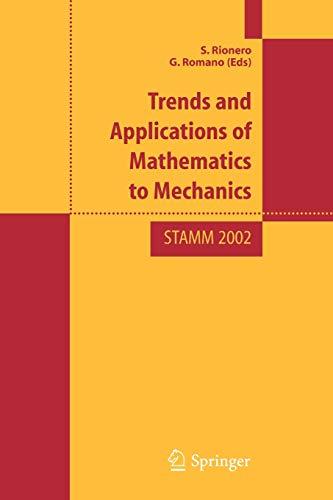 Trend and Applications of Mathematics to Mechanics: S. Rionero