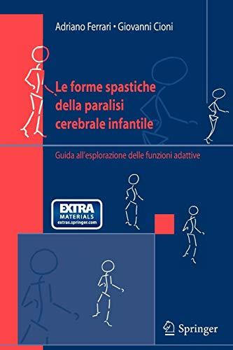 Le forme spastiche della paralisi cerebrale infantile.: Ferrari, Adriano; Cioni,