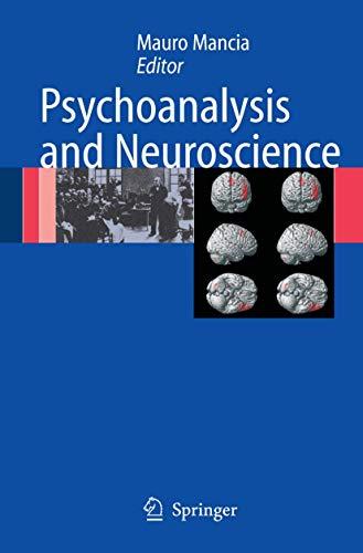 Psychoanalysis and Neuroscience
