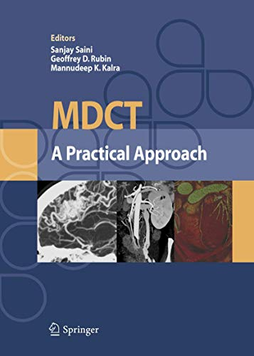 MDCT: A Practical Approach: S. Saini And