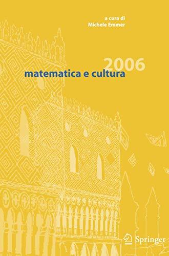 9788847004641: Matematica e cultura 2006