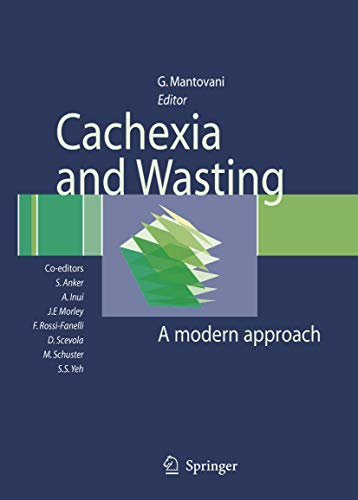 Cachexia and Wasting: A Modern Approach: Giovanni, Ed. Mantovani