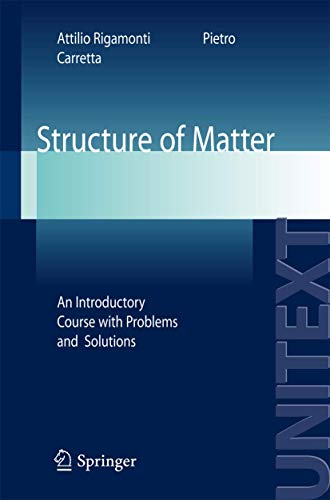 Structure of Matter: An Introductory Course with: Rigamonti, Attilio, Carretta,