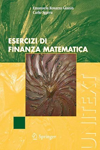 9788847006102: Esercizi di finanza matematica