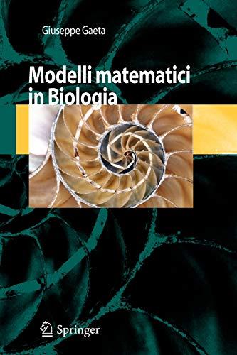 Modelli Matematici in Biologia: Gaeta, Giuseppe
