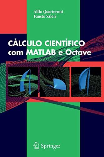 9788847007178: C�LCULO CIENT�FICO com MATLAB e Octave (Portuguese Edition)