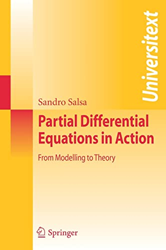 9788847007512: Partial differential equations in action: From Modelling to Theory (Universitext)