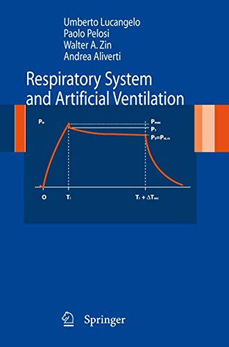 Respiratory System and Artificial Ventilation: Umberto Lucangelo; Paolo