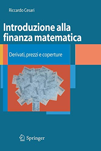 9788847008199: Introduzione alla finanza matematica: Derivati, prezzi e coperture (Unitext: La Matematica Per il 3+2) (Italian Edition)
